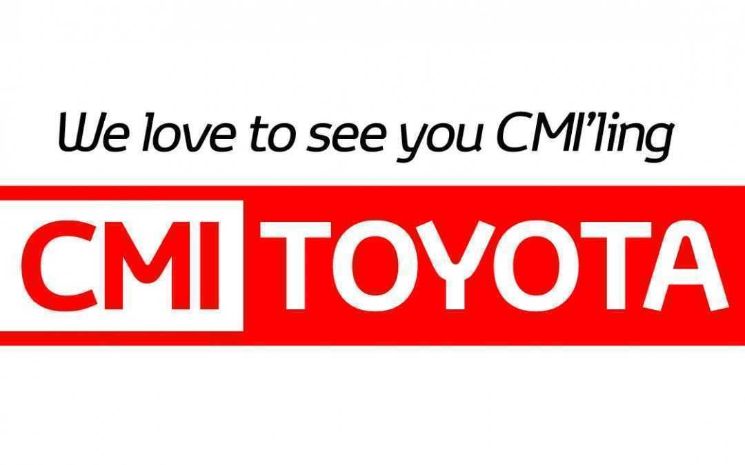 CMI Toyota - We love to see you CMIling